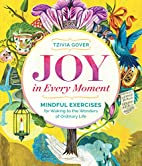 Joy in Every Moment: Mindful Exercises for…