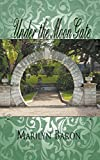 Under the Moon Gate