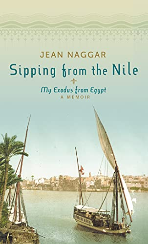 Book Cover - Sipping from the Nile My Exodus from Egypt