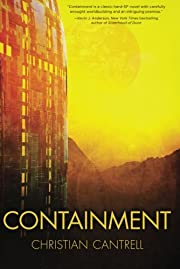Containment por Christian Cantrell