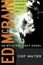 Cop Hater (87th Precinct) by Ed McBain