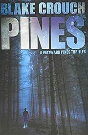 Pines (Wayward Pines) – tekijä: Blake…