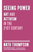Seeing Power: Art and Activism in the…
