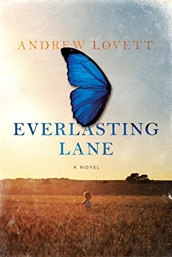 Everlasting Lane: A Novel, Lovett, Andrew