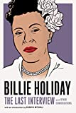 Billie Holiday : the last interview and other conversations / with an introduction by Khanya Mtshali
