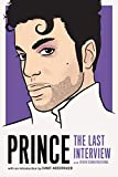 Prince : the last interview and other conversations / with an introduction by Hanif Abdurraqib