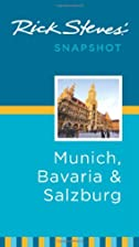 Rick Steves' Snapshot Munich, Bavaria &…