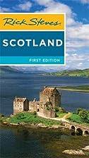 Rick Steves Scotland by Rick Steves