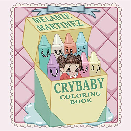 Pdf Download Cry Baby Coloring Book Melanie Martinez
