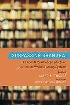 Surpassing Shanghai: An Agenda for American…