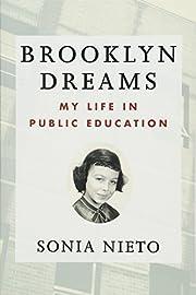 Brooklyn Dreams: My Life in Public Education…