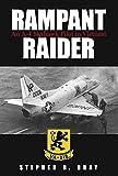 Rampant Raider : An A-4 Skyhawk Pilot in Vietnam