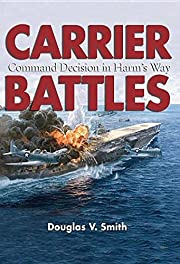 Carrier Battles: Command Decision in Harm's…