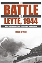 The Battle for Leyte, 1944: Allied and…