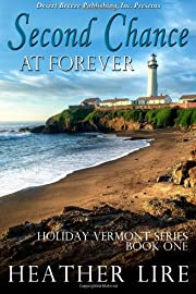 Second Chance at Forever (Holiday, Vermont)…