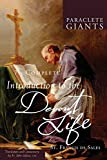An introduction to a devout life : Written originally in French by St. Francis de Sales, ... Faithfully render'd into English. To which is prefix'd a summary of his life, and adjoined a collection of his choicest maxims. ... ..