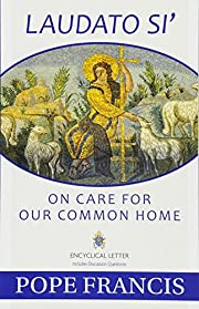 Laudato Si': On Care for Our Common…