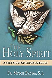 The Holy Spirit: A Bible Study Guide for…