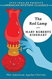 The Red Lamp de Mary Roberts Rinehart