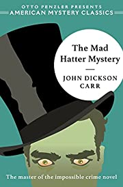 The Mad Hatter Mystery (American Mystery…