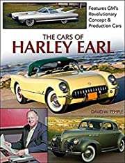 The Cars of Harley Earl de David Temple