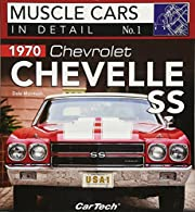 1970 Chevrolet Chevelle SS: Muscle Cars In…