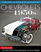 Chevrolets of the 1950s by David W. Temple