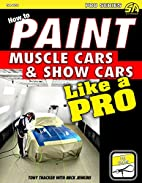 How to Paint Muscle Cars & Show Cars Like a…