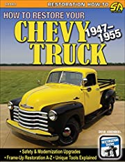 How to restore your Chevy truck : 1947-1955…