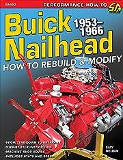 Buick Nailhead: How to Rebuild & Modify…
