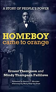 Homeboy Came to Orange: A Story of People's…