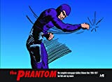 The Phantom : the complete newspaper dailies. Lee Falk, Ray Moore and Wilson McCoy ; introduction by Billy Zane