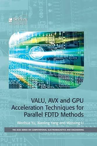 PDF] VALU, AVX and GPU Acceleration Techniques for Parallel FDTD