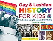 Gay & Lesbian History for Kids: The…