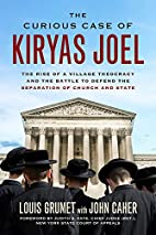 The Curious Case of Kiryas Joel: The Rise of…