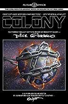 Colony by Bob Layton