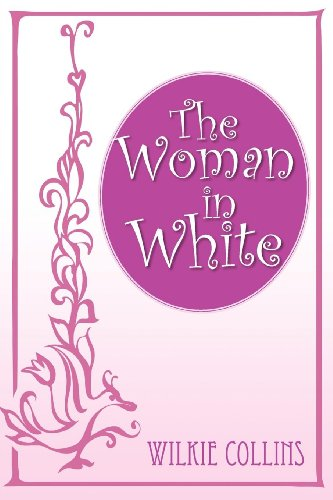 The Woman in White written by William Wilkie Collins