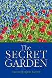 The Secret Garden (1911) (Book) written by Frances Hodgson Burnett