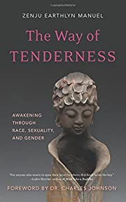 The Way of Tenderness : Awakening through…