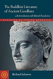 The Buddhist literature of ancient Gandhara…