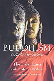 Buddhism: One Teacher, Many Traditions af…