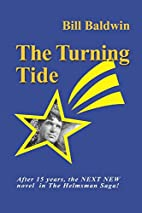 The Turning Tide by Bill Baldwin