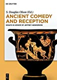 Ancient comedy and reception : essays in honor of Jeffrey Henderson / edited by S. Douglas Olson