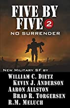 Five by Five 2: No Surrender: Book 2 of the…