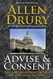 Advise and Consent (The Advise and Consent…