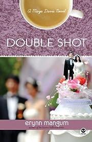 Double Shot: A Maya Davis Novel (Maya Davis…