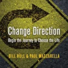 Change Direction: Begin the Journey to…