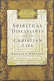 Spiritual Disciplines for the Christian Life…