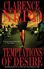 Temptations of Desire by Clarence Nero