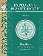 Exploring Planet Earth: Questions, Reviews,…